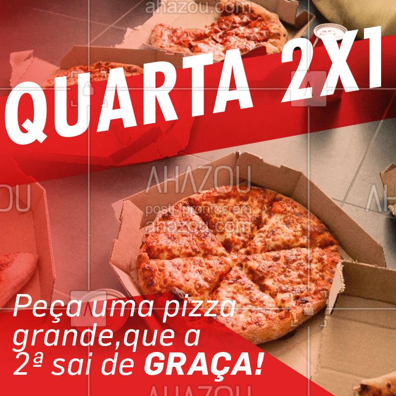 Quarta-feira é dia de promoção e de PIZZA! ? Peça já uma pizza grande, que a segunda sai NA FAIXA! Delivery XXXXX #pizza #pizzaria #ahazou #promocao #delivery #quarta