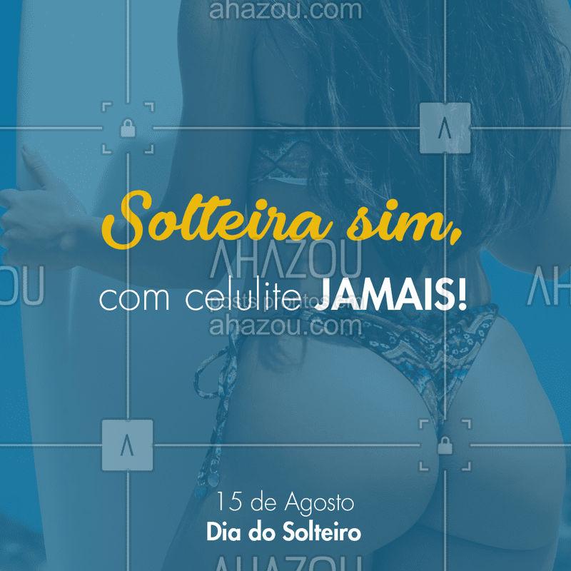 O autocuidado é essencial! ? #celulite #ahazou #esteticacorporal #diadossolteiros