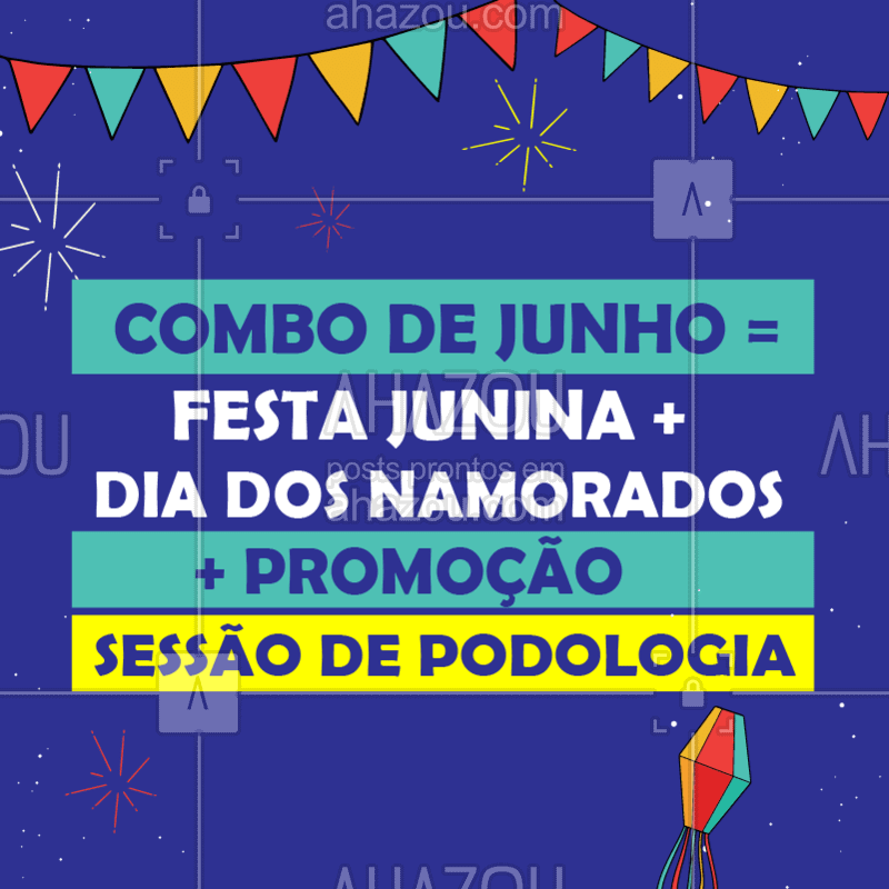O seu mês de Junho acabou de ficar ainda melhor! Quem não ama uma promoção? ? #podologia #pes #cuidadoscomospes #ahazou #diadosnamorados #festajunina