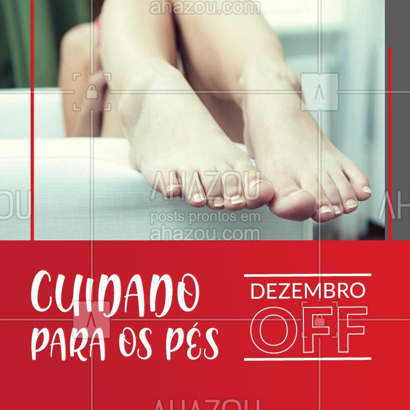 Aproveite as promoções desse mês e agende seu horário! #podologia #ahazou #promoçoes #promoçao #dezembro