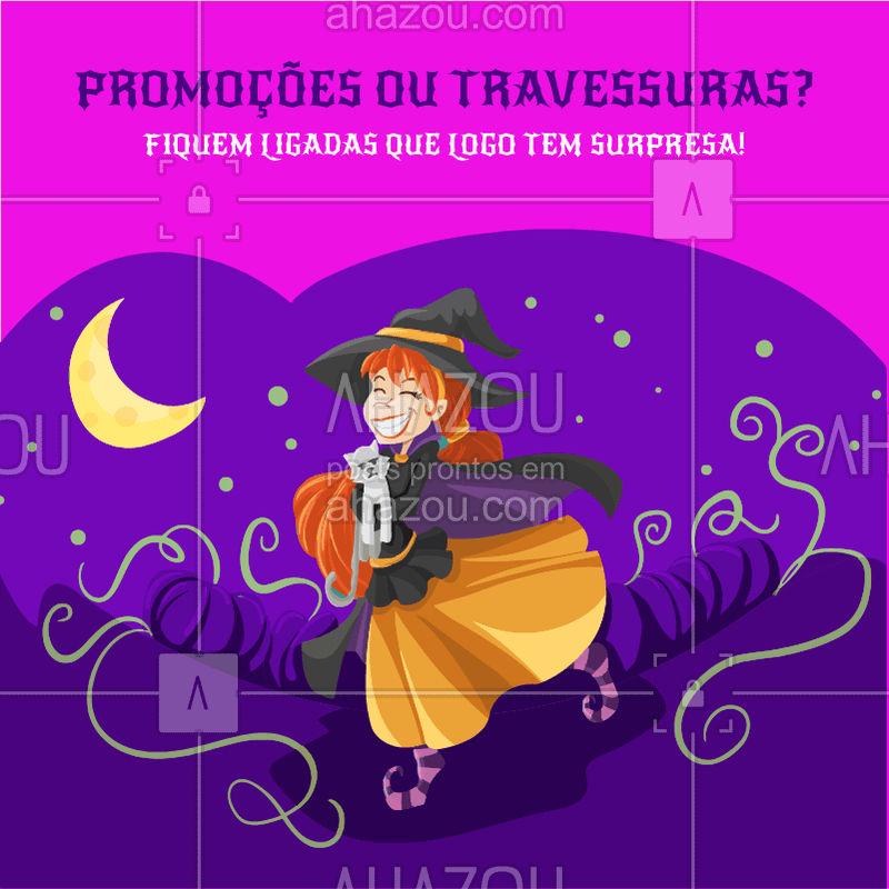 Meninas, fiquem de olho que preparei muitas promoções incríveis para esta época de Halloween! Tudo por precinhos de arrepiar! ? #promocao #ahazou #diadasbruxas #beleza