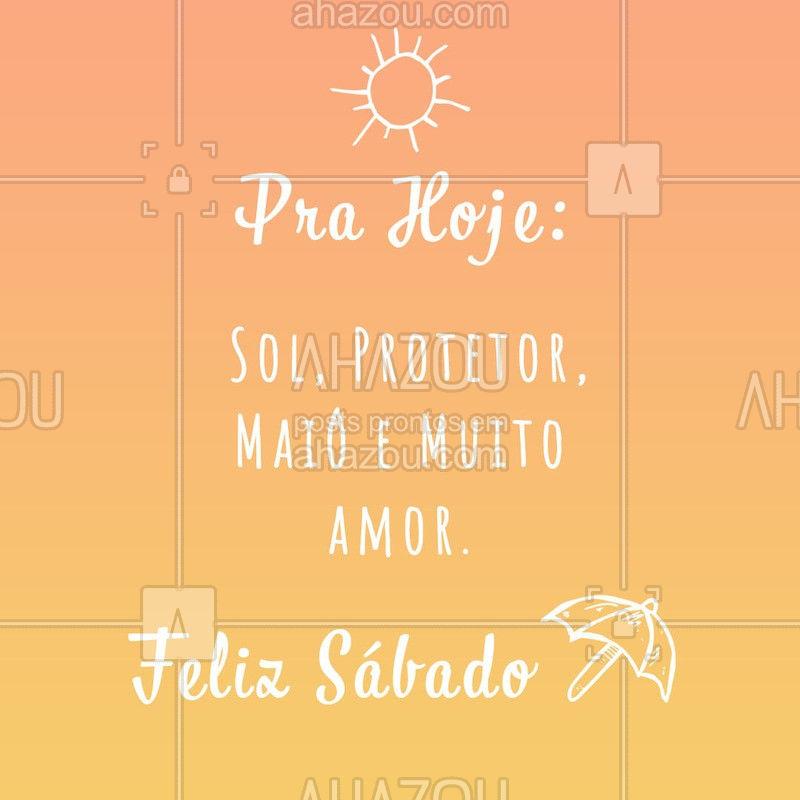 Que seu sábado seja repleto de amor e coisas boas ?☀? #sábado #ahazou #moda  #fimdesemana