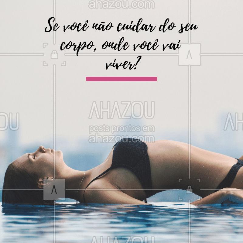 Cuide do seu corpo! ❤️️ #corpo #ahazou #esteticacorporal #saude #bemestar