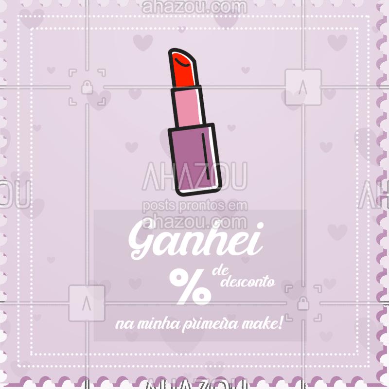 É sua primeira make? Então aproveite esse desconto! É só tirar um PRINT dessa tela e nos mostrar para aproveitar! ? #maquiagem #ahazou #promoçao