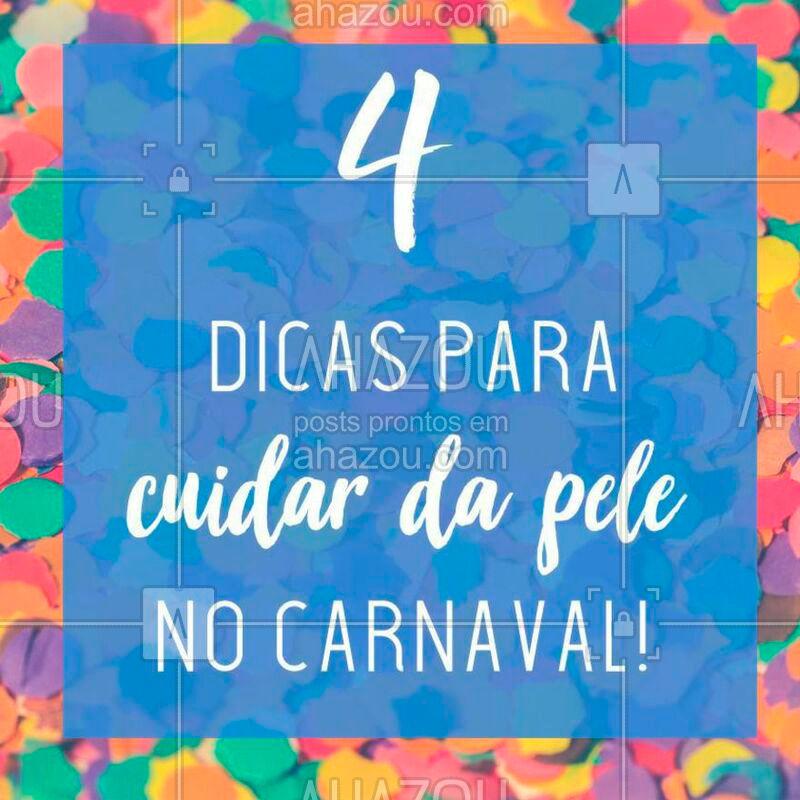 No Carnaval, o cuidado com a pele deve ser redobrado! Segue as dicas: 1. Tome sol na medida e não esqueça do protetor solar! 2. Use óculos escuros para proteger os olhos da claridade e do sol. 3. Aproveite o sono de beleza! Apesar da folia, é importante descansar para cuidar da pele. 4. Beba muita água e mantenha-se hidratada no calor ? #carnaval #ahazou #cuidadoscomapele