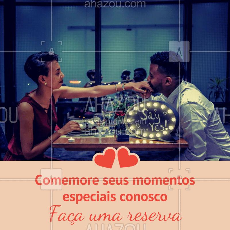 Um momento especial merece uma refeição deliciosa pra acompanhar, concordam? Garanta sua reserva! #restaurantes #ahazoutaste #gastronomia #reserva