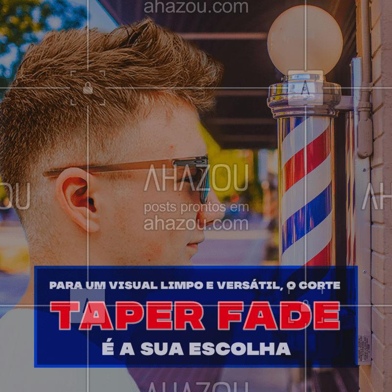 O taper fade é ideal para quem procura um corte versátil, que funciona em qualquer situação. Um evento mais formal, do trabalho, talvez, ou uma festa com os amigos, o taper fade funciona para os dois.  Agora só falta você. ? #AhazouBeauty #taperfade  #barberLife #barberShop