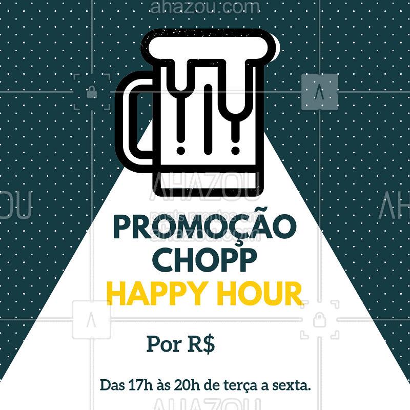 Está rolando promoção de CHOPP no nosso Happy Hour. Vem para cá de terça a sexta das  17h às 20h. ?? #chopp #happyhour #ahazoubar #promoçao #bar