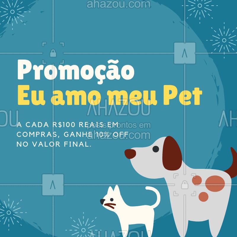 Venha garantir os produtinhos do seu pet, e aproveitar essa promoção! #petshop #promocao #ahazoupet #euamomeupet