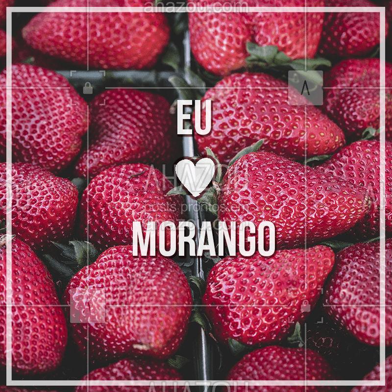 Quem ama ? comenta aqui! #morango #ahazou #alimentaçao #fruta #frutaria