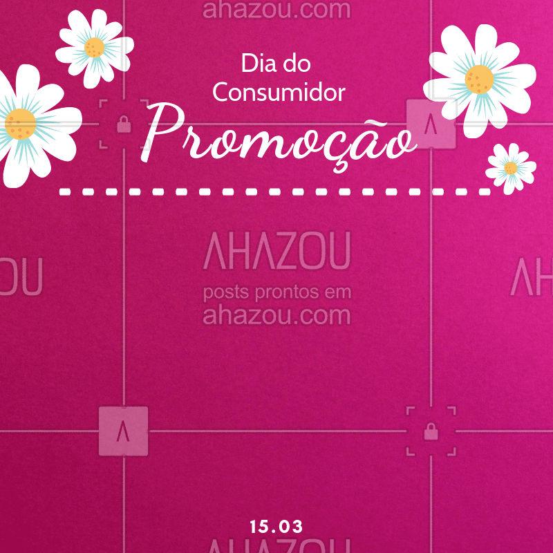 Hoje o dia é todo seu e é claro que não deixaríamos passar em branco! Feliz Dia do Consumidor ? #diadoconsumidor #ahazou