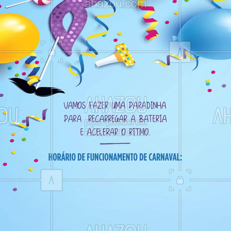 Confira nossa agende durante a folia! ??  #carnaval #carnavalia #carnival #folia #ahazou #horariodefuncionamento #agenda #feriado #atencao #carna #carna2020