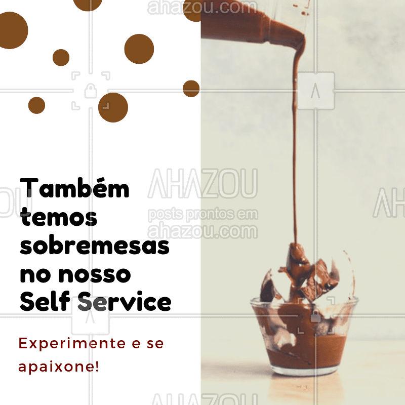 Você vai se apaixonar! ?  Todos os dias opções diferentes de sobremesas. #restaurante #selfservice #ahazou #porquilo #sobremesa
