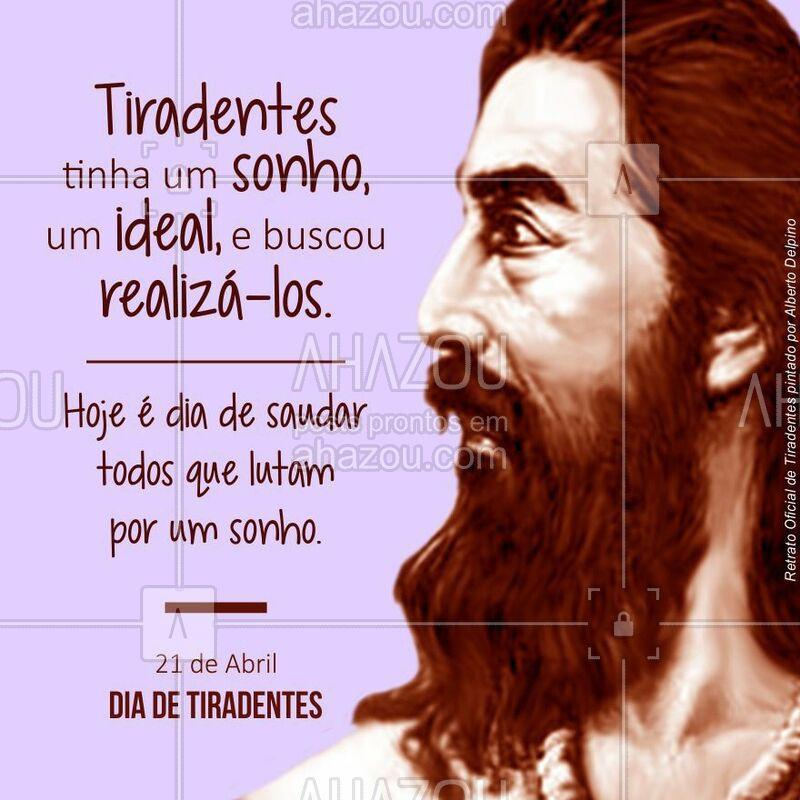 Dia de Tiradentes, uma homenagem a este verdadeiro herói, símbolo da liberdade, que sonhava com uma pátria livre. #DiaDeTiradentes #Tiradentes #InconfidenciaMineira #Ahazou #Brasil