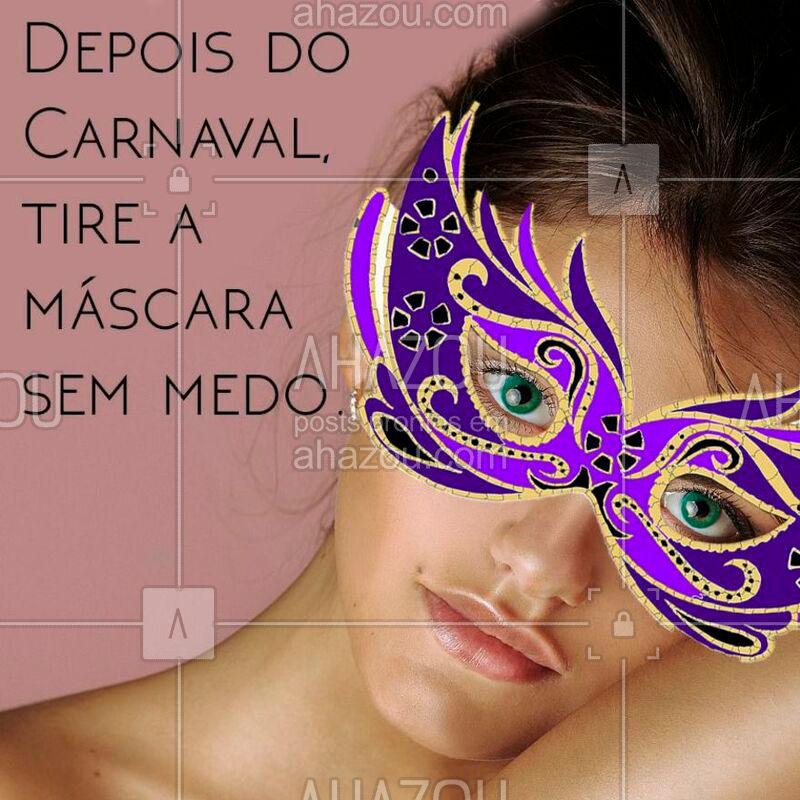 Conheça nossos tratamentos faciais e dê adeus pras máscaras! ?? #carnaval #esteticafacial #ahazou