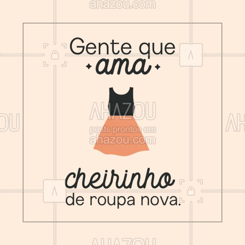 Você também ama esse cheirinho? Tão bom...??? #roupa #moda #ahazou #fashion #frase #mulher