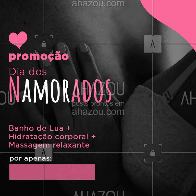 Esse com certeza é o presente perfeito para o (a) crush! Agende um horário! ? #banhodelua #hidratante #ahazou #massagemrelaxante