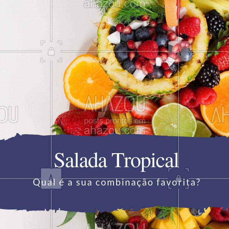 É novidade, é refrescante, é a nossa salada tropical. Experimente! #saudavel #ahazou #ahazougastronomia #verao #tropical