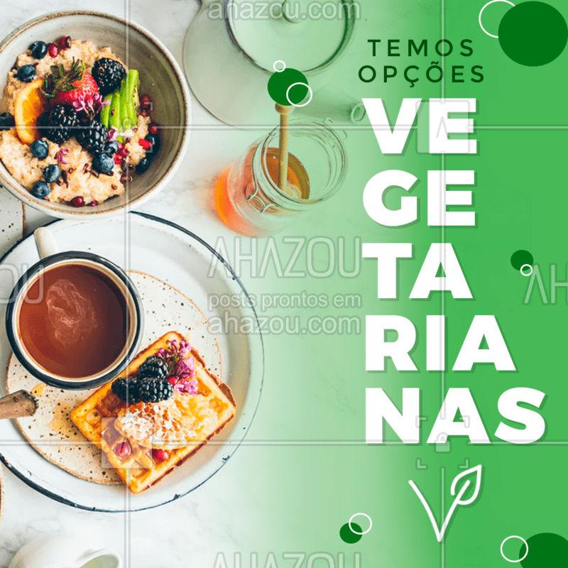 Venha conhecer nossas opções vegetarianas! #ahazou #gastronimia #comida #vegetariano