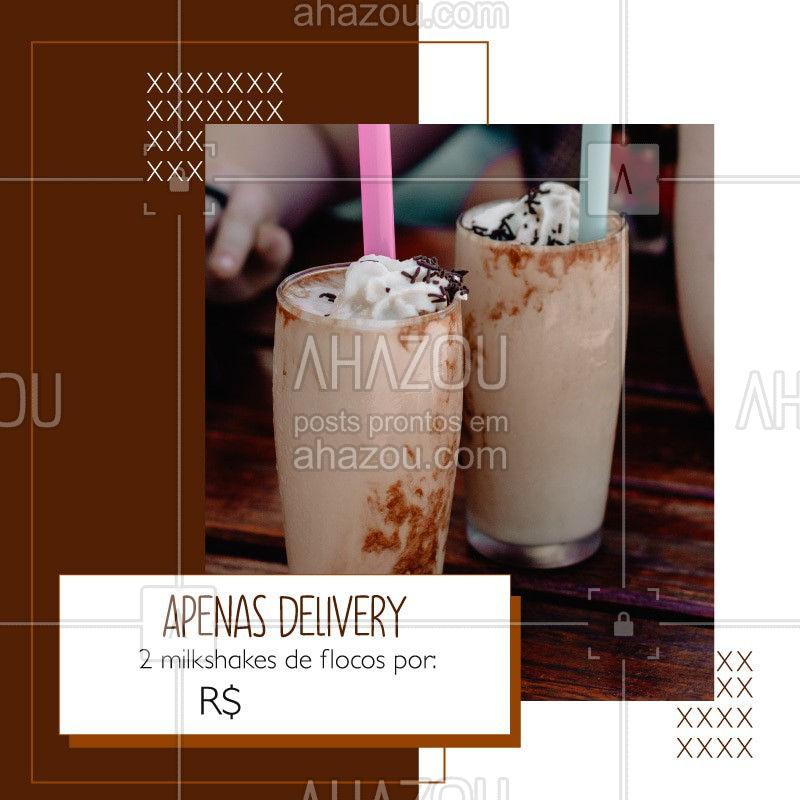 Devido a quarentena, estamos atendendo apenas via delivery, porém, não deixe de aproveitar nossa promoção de 2 milkshakes de flocos por R$XX. Entre em contato pelo whatsapp xxxxx-xxxx e consulte os sabores disponíveis. #ahazoutaste#delivery #covid19 #coronavirus #milkshake #gelado #sorvete