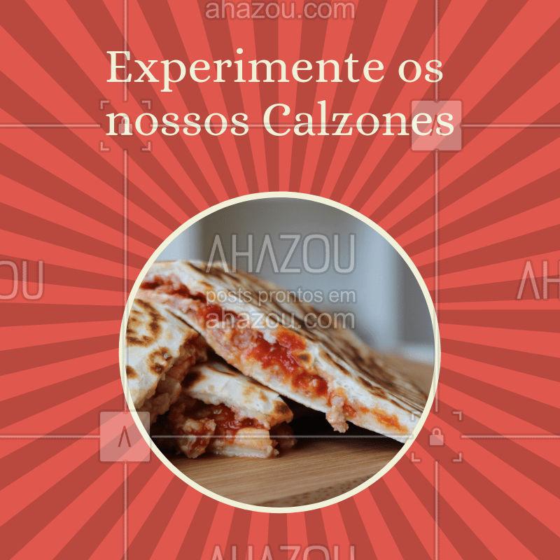 Aqui você encontra os melhores calzones! Com uma massa fininha e um recheio caprichado, tenho certeza que esta é a opção certa para matar a sua fome! ? #calzone #ahazoutaste #pizzaria