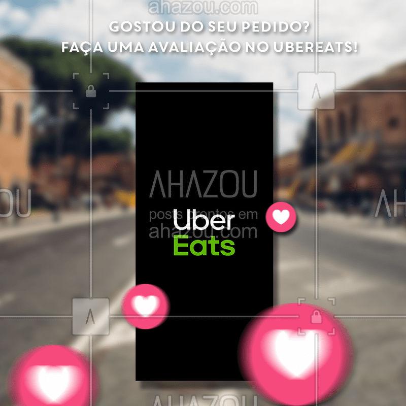 A sua opinião é de extrema importância para nós! Faça uma avaliação no UberEats e nos ajude a melhorar sempre. :) #ubereats #avaliação #foodfeed #ahazoutaste #foodlovers #ahzreview