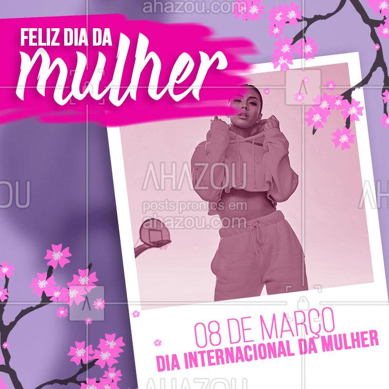 Todo dia é seu dia ? 08 de março - Dia internacional da Mulher.  #diadamulher #08demarço #mulheres #girlpower #bandbeauty #ahazou #moda