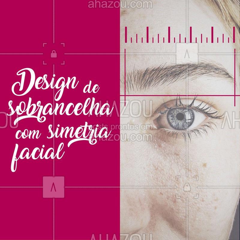 Somente com uma análise bem feita da simetria facial da cliente o design de sobrancelha ficará perfeito! ? #designdesobrancelha #ahazou #sobrancelha