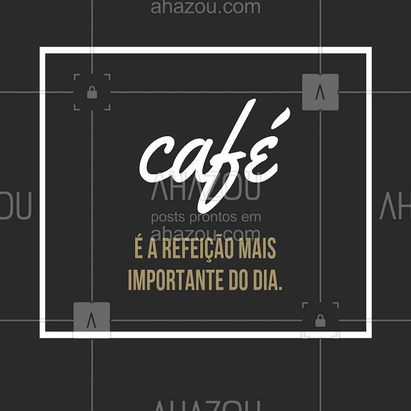 Quem aí concorda?  ahahah  #café #amocafé #ahazou