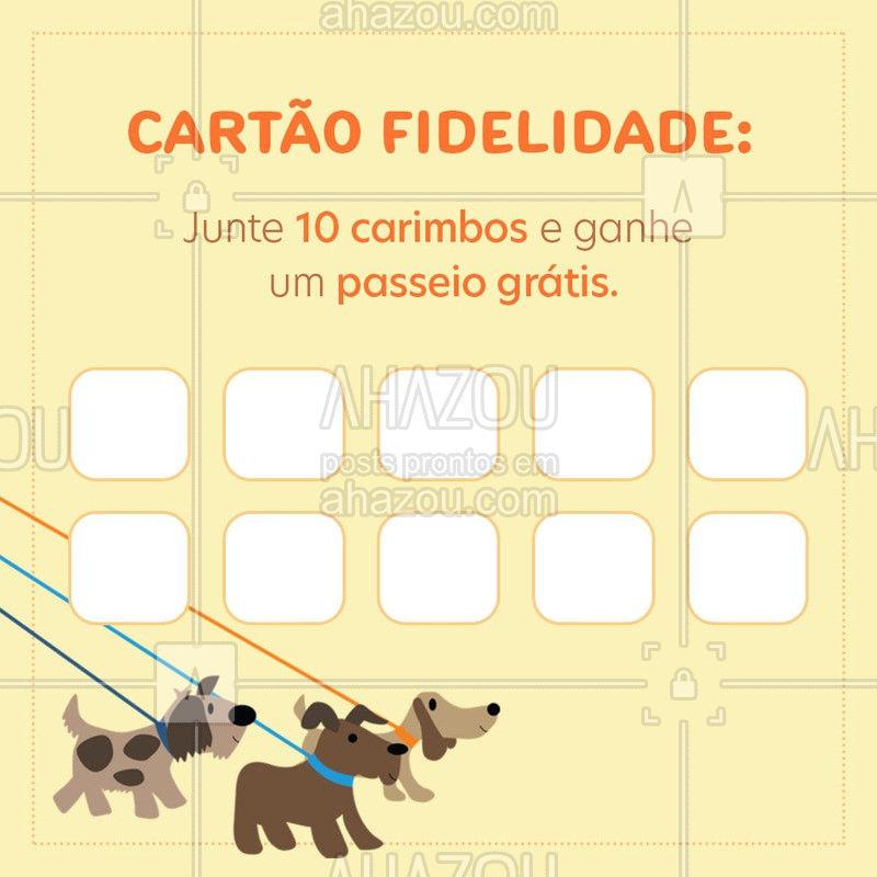 A cada passeio você ganha um carimbo. Completando 10 carimbos você ganha um passeio grátis. #passeio #AhazouPet #cartaofidelidade #petwalker #promoção