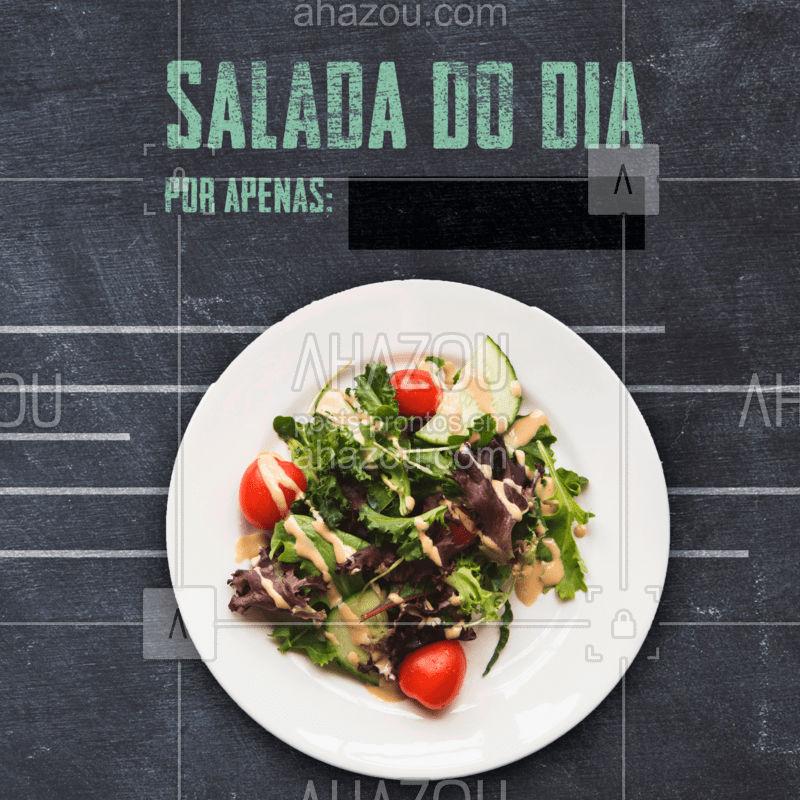 Está de dieta? a gente te ajuda, saladas com um precinho especial todo dia ???  #salada #dieta #restaurante #comida #ahazou