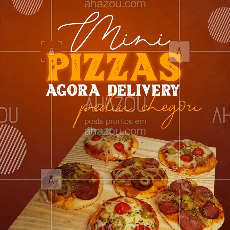 É isso mesmo, nossas deliciosas mini pizzas direto para a sua casa! ??  #MiniPizza #Pizza #Delivery #ahazoutaste  #pizzalife #pizzalovers #pizzaria