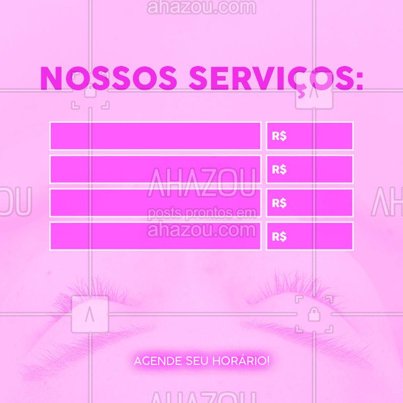 Esses são os nossos serviços! Ligue e agende seu horário! #serviços #ahazou #horário