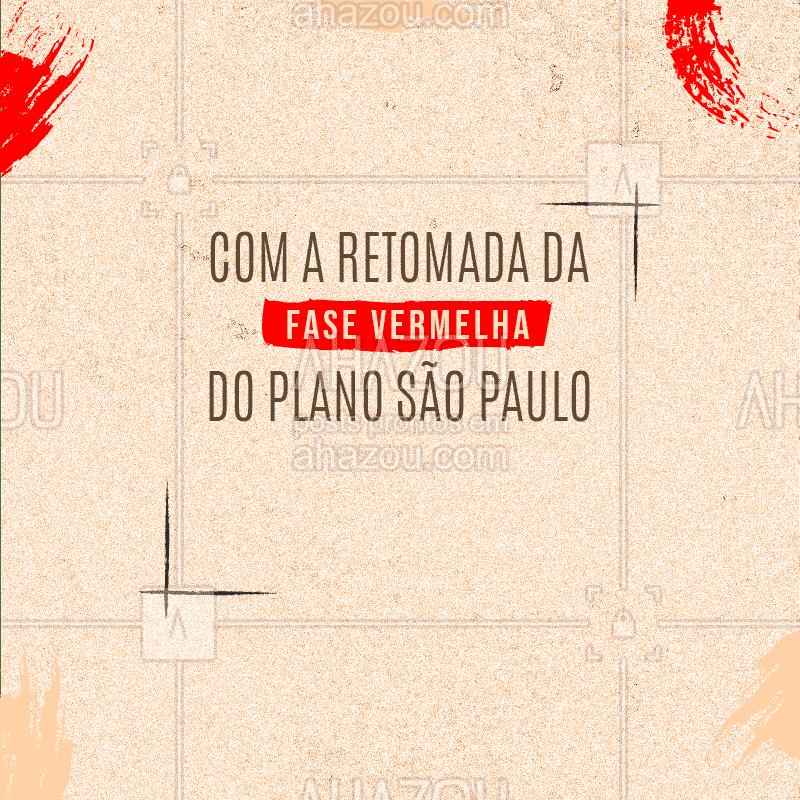 A partir do dia 06/03 ao dia 19/03 onde entra em vigor a fase vermelha do plano São Paulo (inserir informação). Agradecemos a compreensão. Lembre-se de sempre usar a máscara e higienizar as suas mãos! #informativo #motivacionais #motivacional #ahazou #comunicado #fasevermelha #planosaopaulo #sãopaulo #SP #ahazou