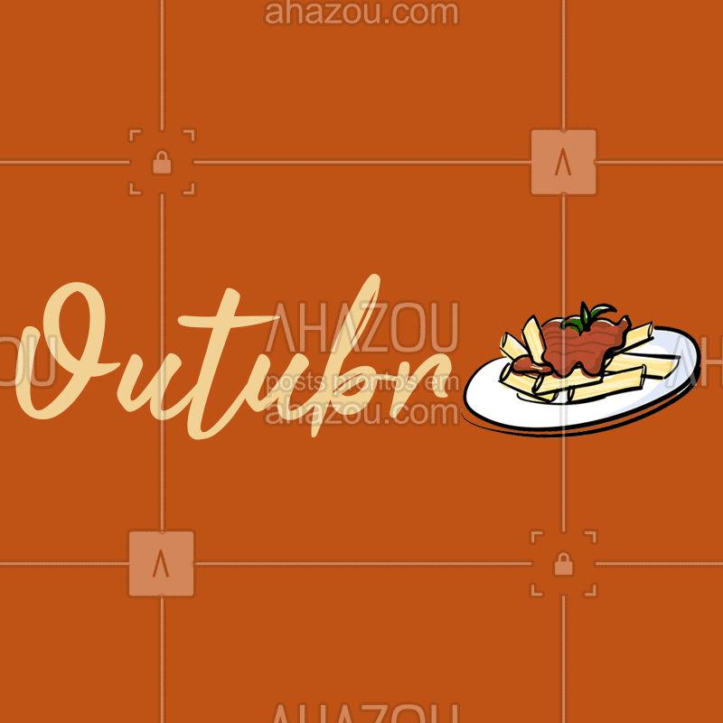 O mês de Outubro já chegou! Que seja um mês de muita comida deliciosa e momentos especiais! #outubro #ahazoutaste #comidaitaliana #italiana