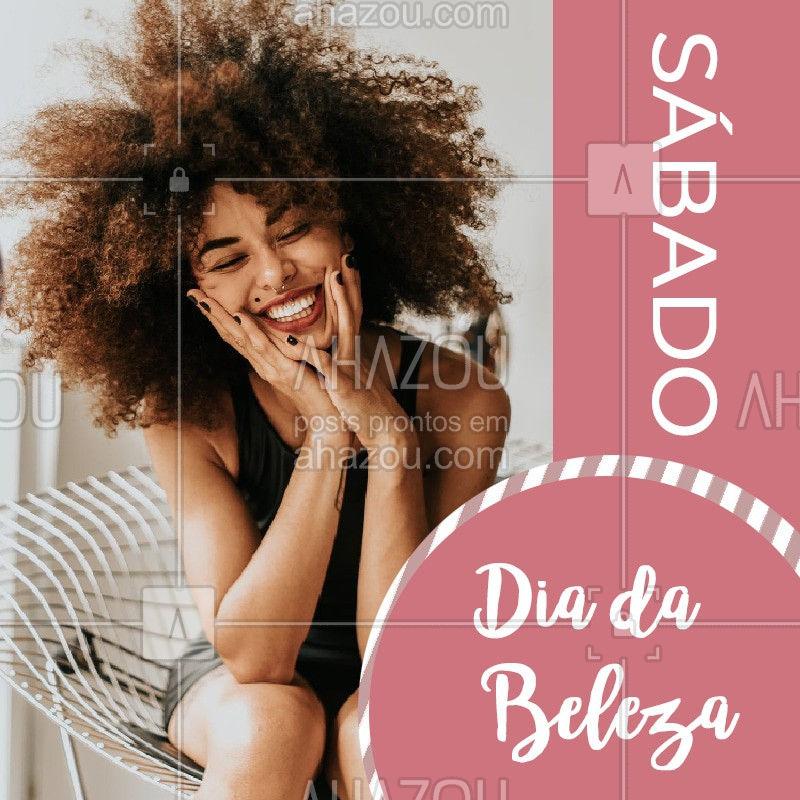 Sábado é o dia oficial de cuidar da beleza! Não esquece de agendar o seu horário! #beleza #salao #ahazoubeleza #ahazou