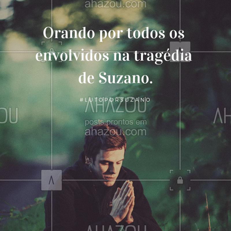 Vamos orar! Luto por Suzano! #tragediadesuzano #lutoporsuzano #ahazou #tragedia #orar #luto