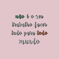 É sempre bom lembrar 💕🤙🏻  #notyourjob #loveyourself #amorproprio #amese #ahazou #motivacao #motivation #bandbeauty #braziliangal